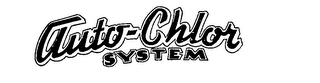 mark for AUTO CHLOR SYSTEM, trademark #71407413