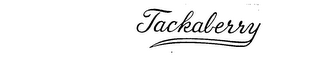 mark for TACKABERRY, trademark #71698771
