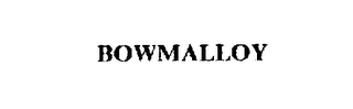 mark for BOWMALLOY, trademark #72053999