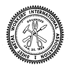mark for SHEET METAL WORKERS INTERNATIONAL ASSOCIATION ORGANIZED JAN 25 1888, trademark #72104052