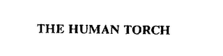 mark for THE HUMAN TORCH, trademark #72301438