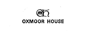 mark for OXMOOR HOUSE OH , trademark #72371946