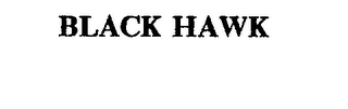mark for BLACK HAWK, trademark #72390336
