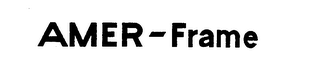 mark for AMER-FRAME, trademark #72457071