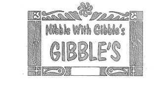 mark for NIBBLE WITH GIBBLES GIBBLES, trademark #73122137