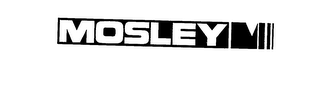 mark for MOSLEY M, trademark #73279463