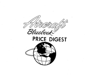 mark for AIRCRAFT; BLUEBOOK-PRICE DIGEST, trademark #73313782