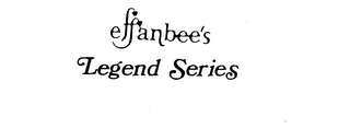 mark for EFFANBEE'S LEGEND SERIES, trademark #73354911