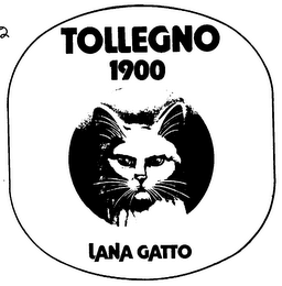 mark for TOLLEGNO 1900 LANA GATTO, trademark #73361417