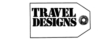 mark for TRAVEL DESIGNS, trademark #73372773