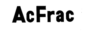 mark for ACFRAC, trademark #73461465