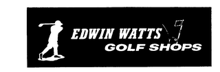 mark for EDWIN WATTS GOLF SHOPS, trademark #73470037