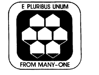 mark for E PLURIBUS UNUM FROM MANY-ONE, trademark #73573775