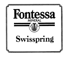 mark for FONTESSA MINERAL SWISSPRING, trademark #73576528