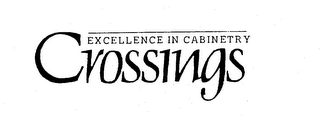 mark for EXCELLENCE IN CABINETRY CROSSINGS, trademark #73778665
