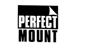 mark for PERFECT MOUNT, trademark #73824156