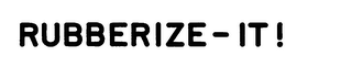 mark for RUBBERIZE-IT!, trademark #73836663