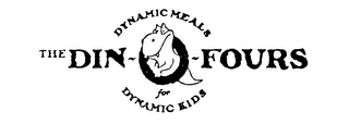 mark for THE DIN-O-FOURS DYNAMIC MEALS FOR DYNAMIC KIDS, trademark #73838483