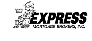 mark for $ SPEEDY CASH EXPRESS MORTGAGE BROKERS, INC., trademark #74007023
