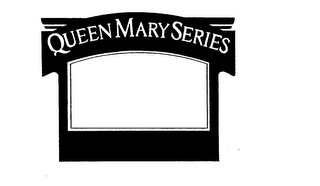 mark for QUEEN MARY SERIES, trademark #74163444