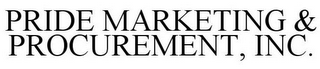 mark for PRIDE MARKETING & PROCUREMENT, INC., trademark #74199431