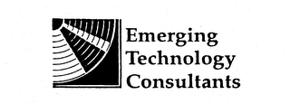 mark for EMERGING TECHNOLOGY CONSULTANTS, trademark #74218840