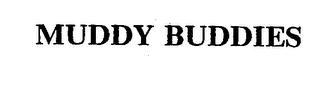 mark for MUDDY BUDDIES, trademark #74226458