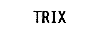mark for TRIX, trademark #74280420