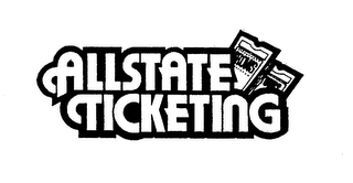 mark for ALLSTATE TICKETING SHOWS TOURS, trademark #74281513