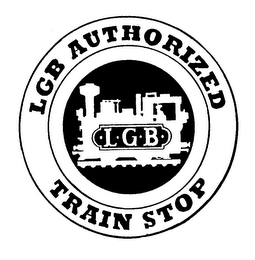 mark for LGB AUTHORIZED TRAIN STOP -L-G-B-, trademark #74296116