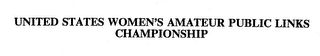 mark for UNITED STATES WOMEN'S AMATEUR PUBLIC LINKS CHAMPIONSHIP, trademark #74328425