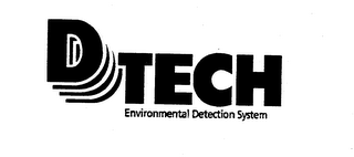 mark for D TECH ENVIRONMENTAL DETECTION SYSTEM, trademark #74337470