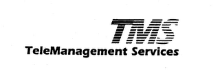 mark for TMS TELEMANAGEMENT SERVICES, trademark #74413376