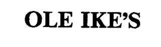 mark for OLE IKE'S, trademark #74445116