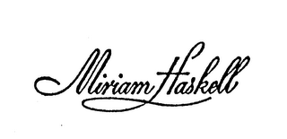 mark for MIRIAM HASKELL, trademark #74564650