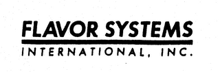 mark for FLAVOR SYSTEMS INTERNATIONAL, INC., trademark #74590465