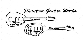 mark for PHANTOM GUITAR WORKS TEARDROP PHANTOM, trademark #74671891