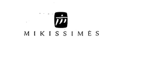 mark for MIKISSIMES, trademark #74736037