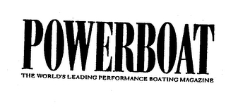 mark for POWERBOAT THE WORLD'S LEADING PERFORMANCE BOATING MAGAZINE, trademark #75030189