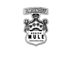 mark for SMIRNOFF MOSCOW MULE VODKA MIXED DRINK PURVEYORS TO THE IMPERIAL RUSSIAN COURT 1886 1917, trademark #75089938