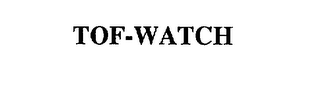 mark for TOF-WATCH, trademark #75141479