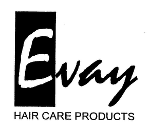 mark for EVAY HAIR CARE PRODUCTS, trademark #75235457