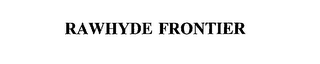 mark for RAWHYDE FRONTIER, trademark #75252110