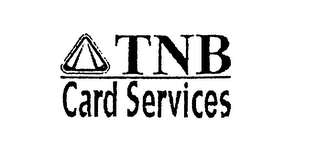 mark for TNB CARD SERVICES, trademark #75274403