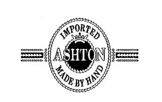 mark for ASHTON IMPORTED MADE BY HAND, trademark #75307886