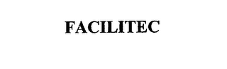 mark for FACILITEC, trademark #75317825