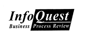 mark for INFOQUEST BUSINESS PROCESS REVIEW, trademark #75320291