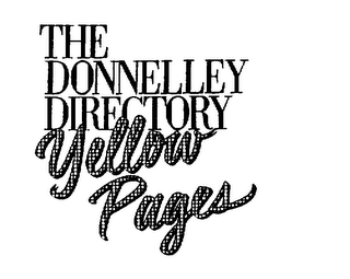 mark for THE DONNELLEY DIRECTORY YELLOW PAGES, trademark #75327047