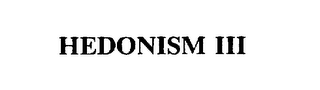 mark for HEDONISM III, trademark #75328866