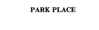mark for PARK PLACE, trademark #75348576